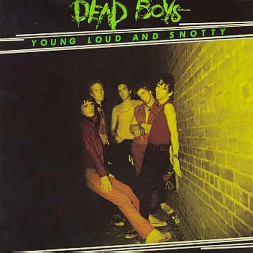 Файл:Dead Boys - Young Loud and Snotty (1977).jpg