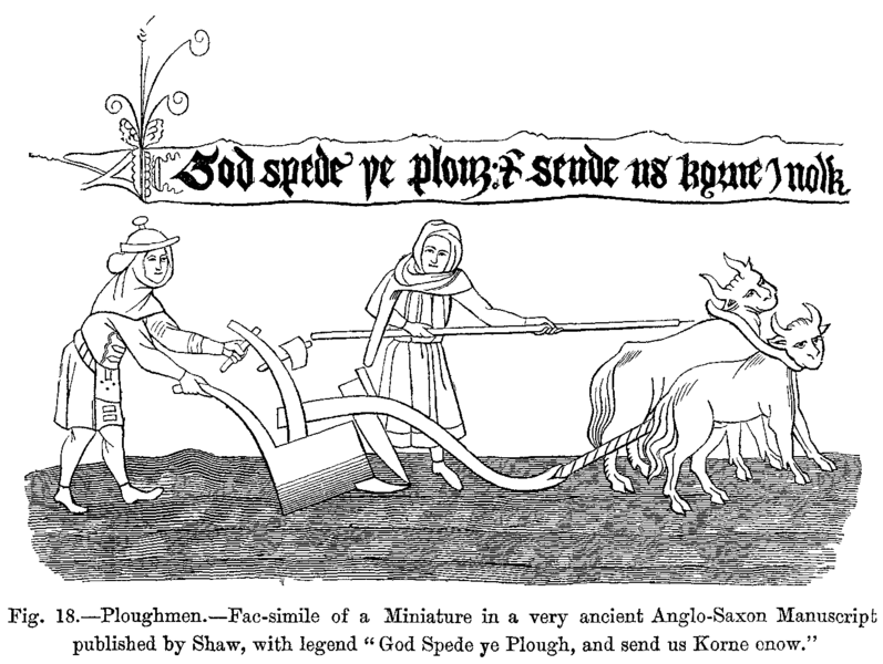 Файл:Ploughmen Fac simile of a Miniature in a very ancient Anglo Saxon Manuscript published by Shaw with legend God Spede ye Plough and send us Korne enow.png